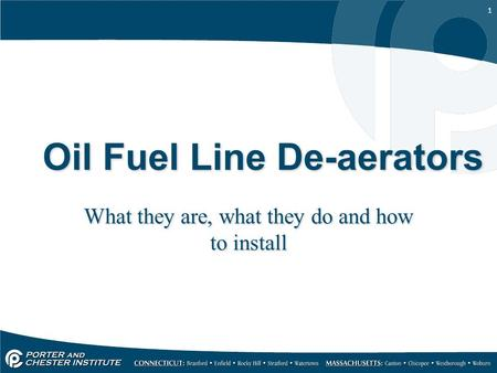 1 Oil Fuel Line De-aerators What they are, what they do and how to install.