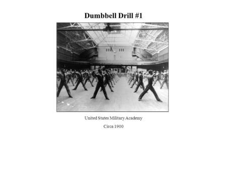 Dumbbell Drill #1 United States Military Academy Circa 1900.