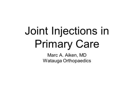 Joint Injections in Primary Care