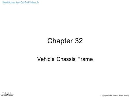 Chapter 32 Vehicle Chassis Frame.