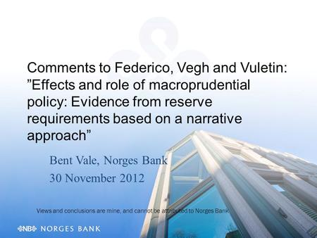 "Comments to Federico, Vegh and Vuletin: ""Effects and role of macroprudential policy: Evidence from reserve requirements based on a narrative approach"""
