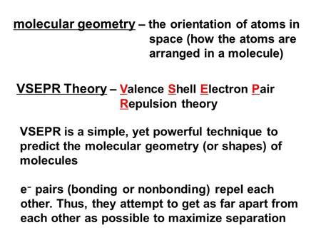 VSEPR Theory – Valence Shell Electron Pair Repulsion theory