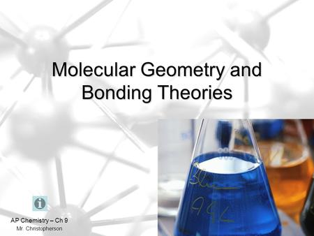 Molecular Geometry <strong>and</strong> <strong>Bonding</strong> Theories