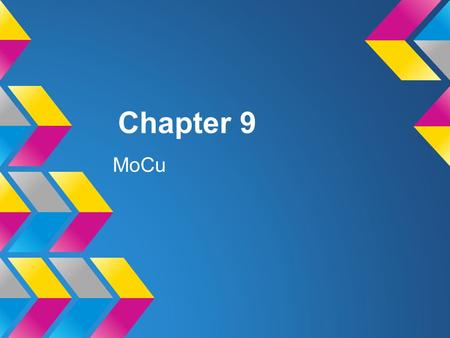 Chapter 9 MoCu. VSEPR Theory Electron pairs around a central atom arrange themselves so that they can be as far apart as possible from each other.