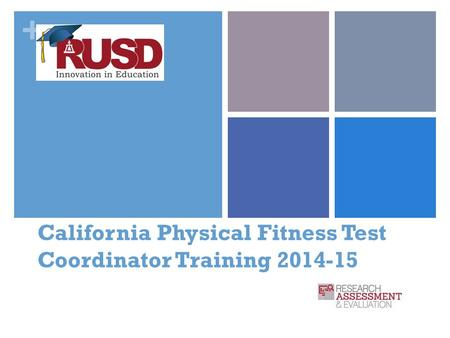 California Physical Fitness Test Coordinator Training