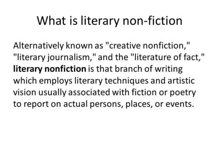 what is literary and non literary What are the different kinds of literary journals this is where it might seem to get trickier, but if you're doing a little bit of homework, it should be easy to suss out.