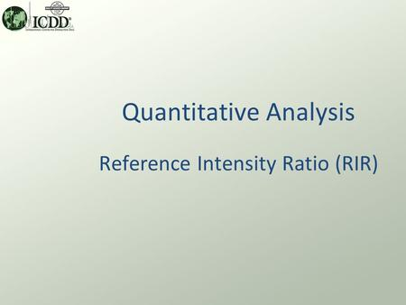 Quantitative Analysis Reference Intensity Ratio (RIR)