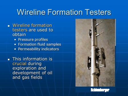 Wireline Formation Testers