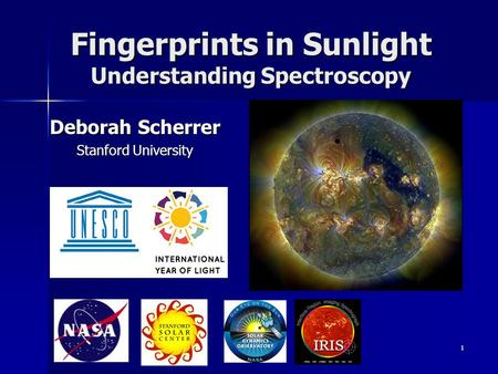 Fingerprints in Sunlight Understanding Spectroscopy