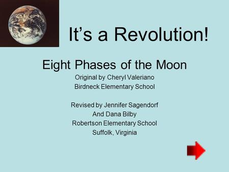 It's a Revolution! Eight Phases of the Moon
