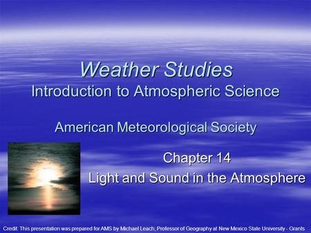 Chapter 14 Light and Sound in the Atmosphere