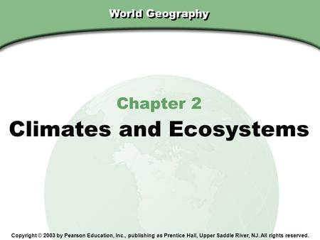 Climates and Ecosystems