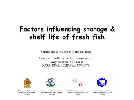Factors influencing storage & shelf life of fresh fish