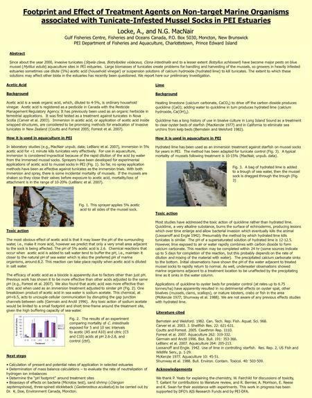 Footprint and Effect of Treatment Agents on Non-target Marine Organisms associated with Tunicate-Infested Mussel Socks in PEI Estuaries Abstract Since.