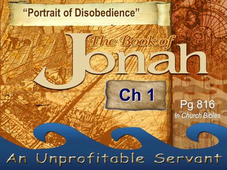 """Portrait of Disobedience"" ""Portrait of Disobedience"" Pg 816 In Church Bibles Ch 1."