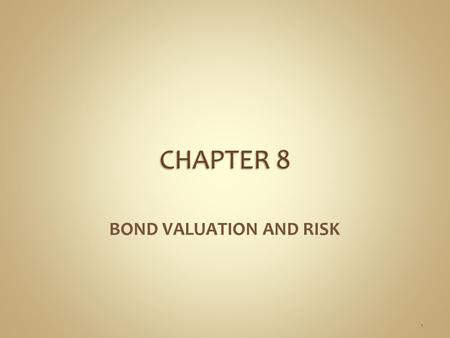 BOND VALUATION AND RISK 1. ■ Bonds are debt obligations with long-term maturities that are commonly issued by governments or corporations to obtain long-term.