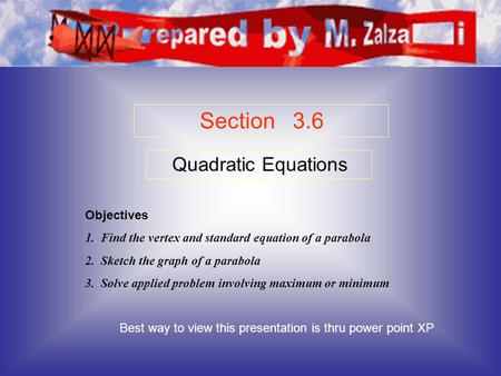 Section 3.6 Quadratic Equations Objectives