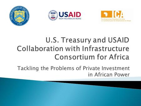 Tackling the Problems of Private Investment in African Power.