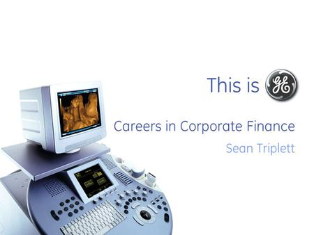 This is Careers in Corporate Finance Sean Triplett.