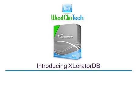 Introducing XLeratorDB
