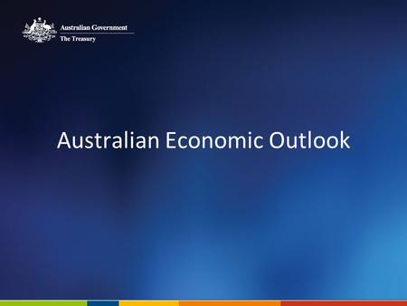 Australian Economic Outlook. Real GDP forecasts Source: ABS cat. no. 5204.0 and Treasury. 2.
