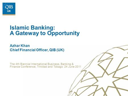 Azhar Khan Chief Financial Officer, QIB (UK)