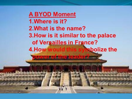 CHAPTER 16 THE EAST ASIAN WORLD 1400 – 1800 A BYOD Moment Where is it?