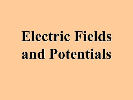 Electric Fields and Potentials Electric Force Electricity exerts a force similarly to gravity. F e = kq 1 q 2 r 2 where q 1 and q 2 represent the amount.