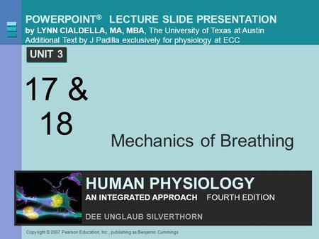 POWERPOINT ® LECTURE SLIDE PRESENTATION by LYNN CIALDELLA, MA, MBA, The University of Texas at Austin Additional Text by J Padilla exclusively for physiology.