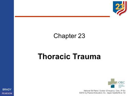 Chapter 23 Thoracic Trauma.