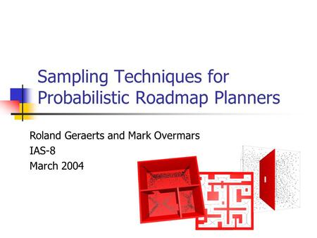 Sampling Techniques for Probabilistic Roadmap Planners