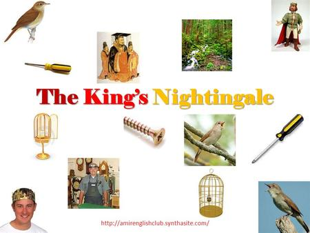 The King's Nightingale