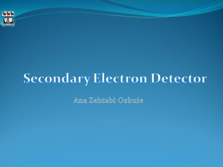 Introduction Secondary electron secondary electron detector The electron beam interaction with near surface specimen atoms will make a signal which results.