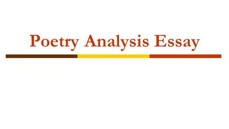 poetry analysis essay ppt video online  poetry analysis essay
