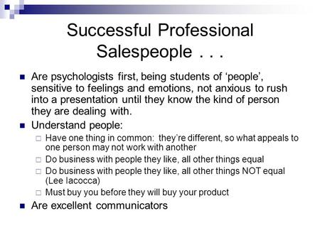 Successful Professional Salespeople . . .