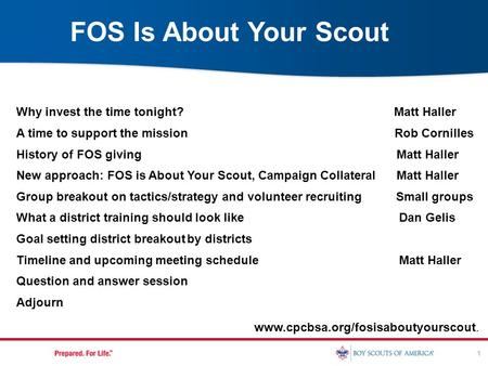 1 Why invest the time tonight? Matt Haller A time to support the mission Rob Cornilles History of FOS giving Matt Haller New approach: FOS is About Your.