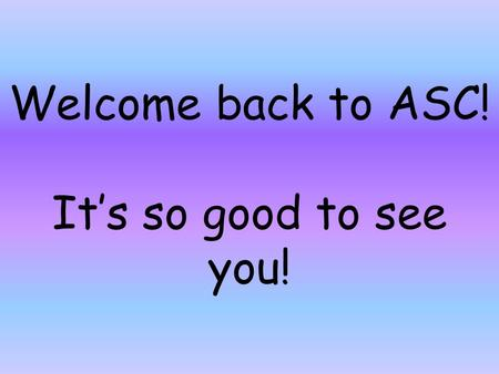 Welcome back to ASC! It's so good to see you!. Retreat25% Formal18% Tithe10% Missions10% T-Shirts10% Mixers5% Socials5% Alumni3% Misc3% Banquet3% D-Team2%