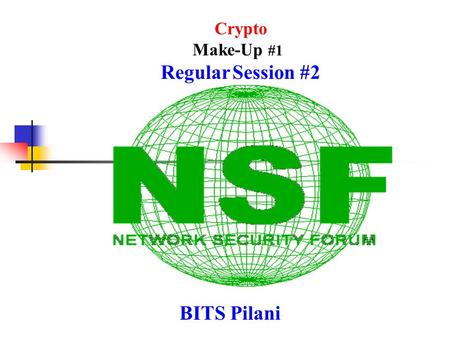 BITS Pilani Crypto Make-Up #1 Regular Session #2.