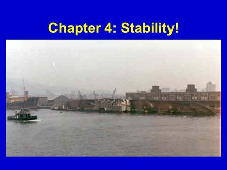 Chapter 4: Stability!.