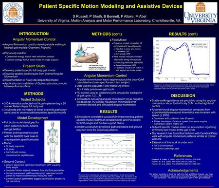 Present Study Patient Specific Motion Modeling and Assistive Devices S Russell, P Sheth, B Bennett, P Allaire, M Abel University of Virginia, Motion Analysis.