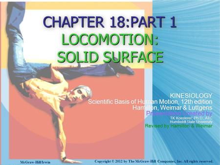 CHAPTER 18:PART 1 LOCOMOTION: SOLID SURFACE