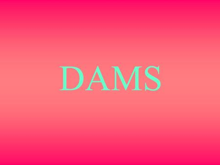 DAMS. Dams Dam is a solid barrier constructed at a suitable location across a river valley to store flowing water. Storage of water is utilized for following.