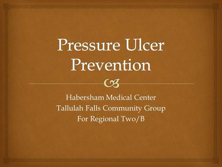 Habersham Medical Center Tallulah Falls Community Group For Regional Two/B.