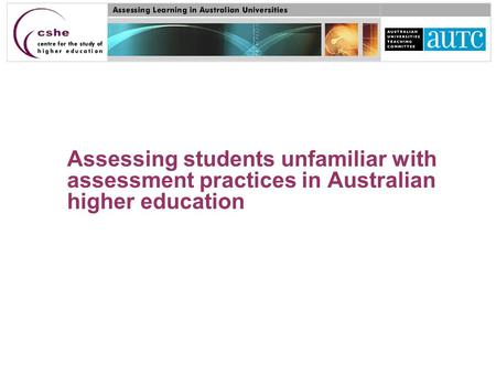 Assessing students unfamiliar with assessment practices in Australian higher education.