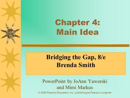 PowerPoint by JoAnn Yaworski and Mimi Markus