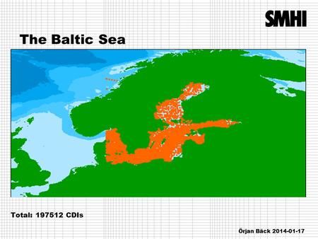 The Baltic Sea Total: 197512 CDIs Örjan Bäck 2014-01-17.