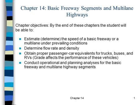 Chapter 14: Basic Freeway Segments and Multilane Highways