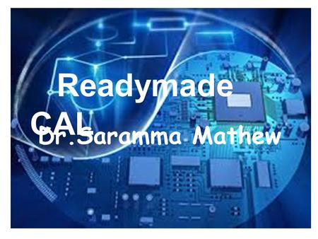 Dr.Saramma Mathew Readymade CAL. SlideShare the world's largest community for sharing presentation. It allows you to create awesome presentations engage.