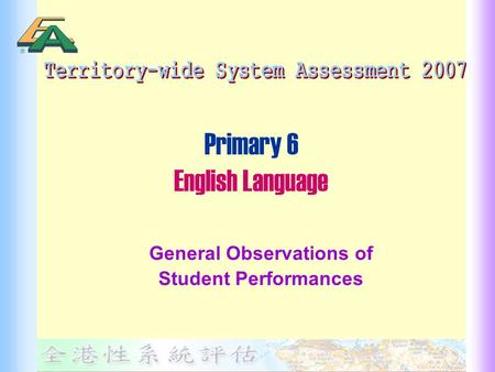 Primary 6 English Language General Observations of Student Performances.