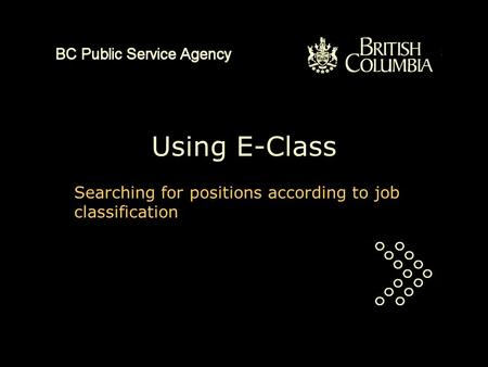 Using E-Class Searching for positions according to job classification.